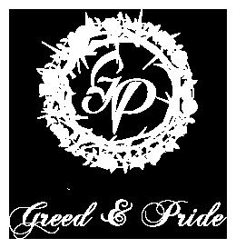 Greed & Pride
